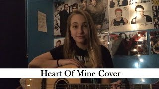 Heart Of Mine // The Young Veins Cover