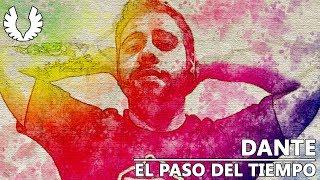 Dante - El Paso Del Tiempo (Letra)