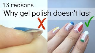 How to make your gel polish manicure last longer | No more peeling or chipping