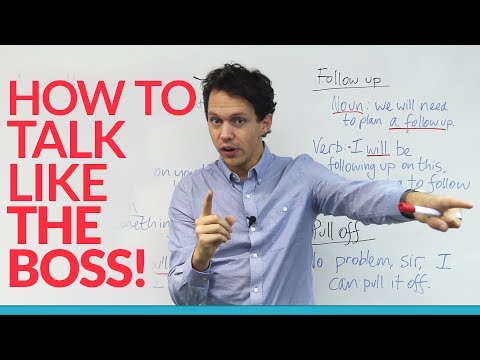 Learn English: How to talk like the boss