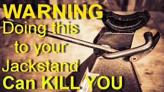EXPERIMENT: WARNING! Doing this to your Jack Stands will get you KILLED!