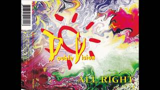Double Vision – All Right (90's Dance Music)