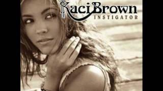 Just An Old Boyfriend - Kaci Brown