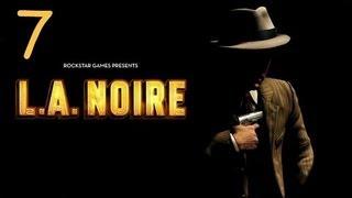 Прохождение L.A. Noire - Дело #7