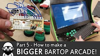 How To Make A DIY BIGGER Bartop Arcade! - Part 5 - Raspberry Pi