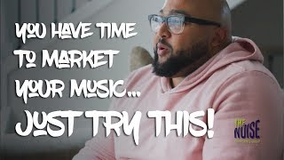 Marketing Your Music Shouldn't Be a Chore