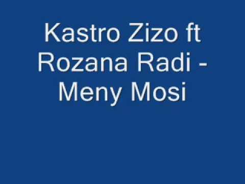 Kastro Zizo ft Rozana Radi - Meny Mosi