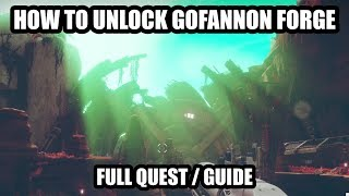 How to Unlock the Gofannon Forge (Full Quest / Guide) | Destiny 2 Black Armory