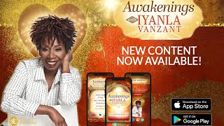 The Awakenings App with Iyanla Vanzant - New Content Now Available!