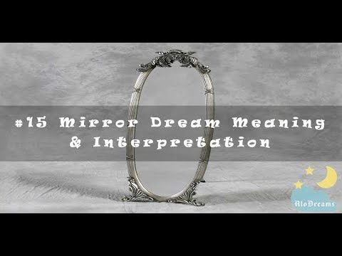 #05 Mirror Dream Meaning and Interpretation