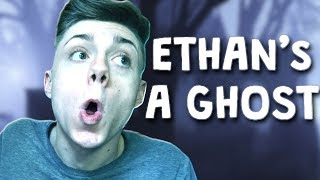 JUST DARES: ETHAN IS A GHOST