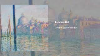 Cantata ''Es ist das Heil uns kommen her'', BWV 9
