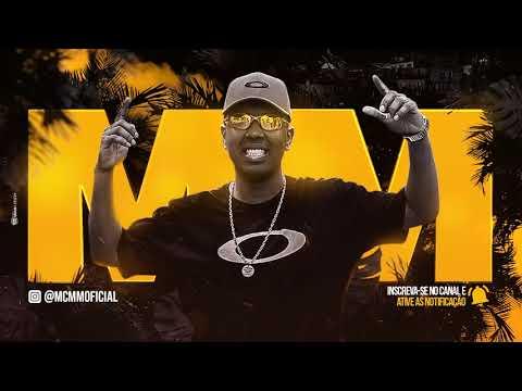 MC MM - Vem Me Mamar (Áudio Oficial) Dj R7