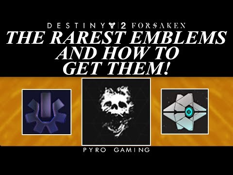 Destiny 2: The Rarest Emblems In The Game And How To Get Them!
