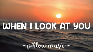 When I Look At You - Miley Cyrus (Lyrics) 🎵