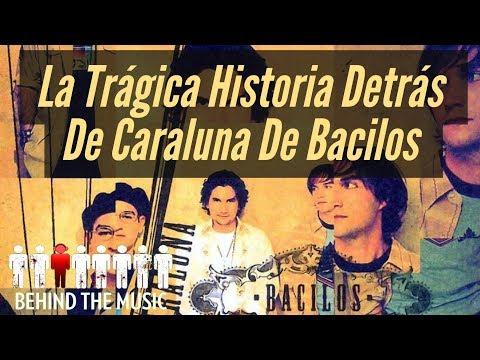 Bacilos - Caraluna // Historia Detrás De La Canción
