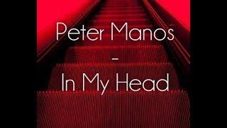 Peter Manos In My Head(Tłumaczenie PL)