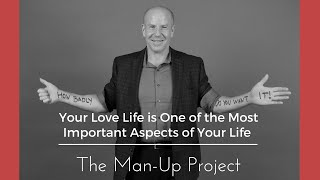 Your Love Life is One of the Most Important Aspects of Your Life