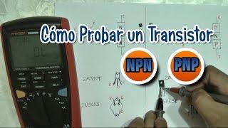 Cómo Probar un Transistor NPN - PNP