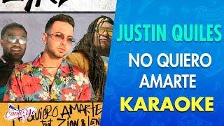 Justin Quiles - No Quiero Amarte Ft Zion & Lennox           Canto Yo