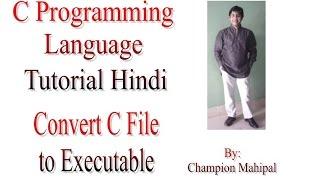 C Programming Language Tutorial Hindi 2 How to execute program