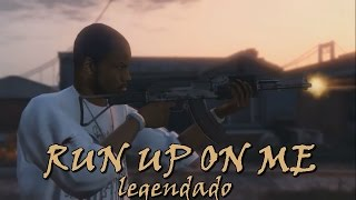 50 Cent - Run Up On Me (Legendado by Kid Kurly)