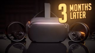 Oculus Quest: My Honest Opinion 3 Months Later