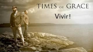 Times Of Grace - Live In Love (Traducida Español)