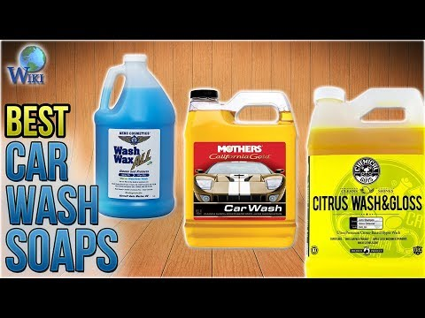 10 Best Car Wash Soaps 2018