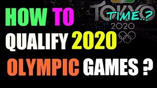 How to Qualify for 2020 Olympic games | olympic 2020 qualification | How to qualify for Olympic 2020