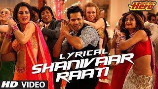 Shanivaar Raati Full Song with Lyrics | Main Tera Hero | Arijit Singh | Varun Dhawan, Ileana D'Cruz