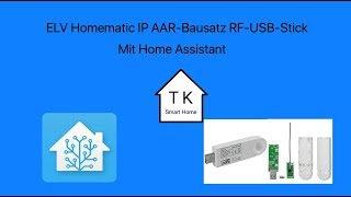 ELV Homematic IP AAR-Bausatz RF-USB-Stick mit Home Assistant