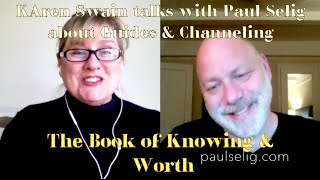 Knowing Your Worth: Paul Selig