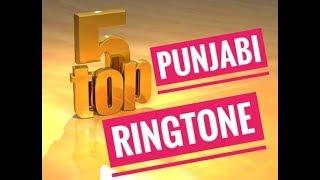 Top 5 Best Punjabi Ringtone 2018