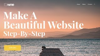 How To Make A Beautiful WordPress Website 2019 - Tutorial For Beginners