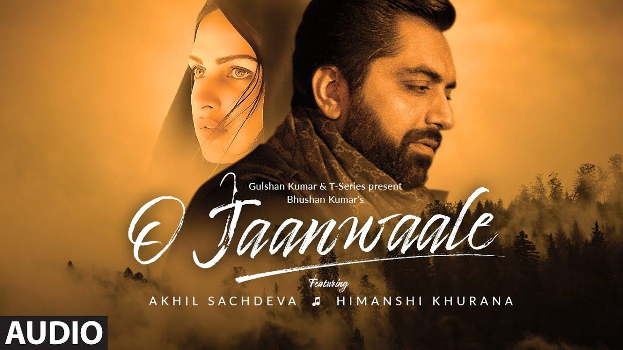 O jaanwaale lyrics - Akhil achdeva | lyrics for romantic song