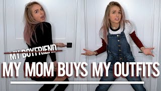 MY MOM BUYS MY OUTFITS