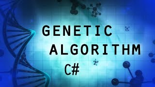Genetic Algorithm C# - Generic Implementation