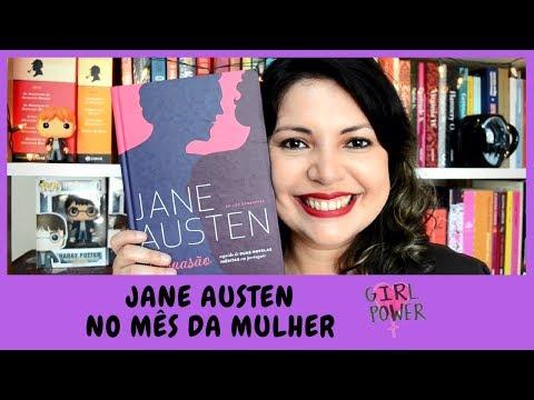 PERSUASÃO DE JANE AUSTEN - RESENHA ??MARÇO LENDO MULHERES | Prosas e Algo Mais
