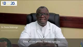 Appel du Docteur Mukwege à la vigilance citoyenne et à la mobilisation collective face au Coronaviru