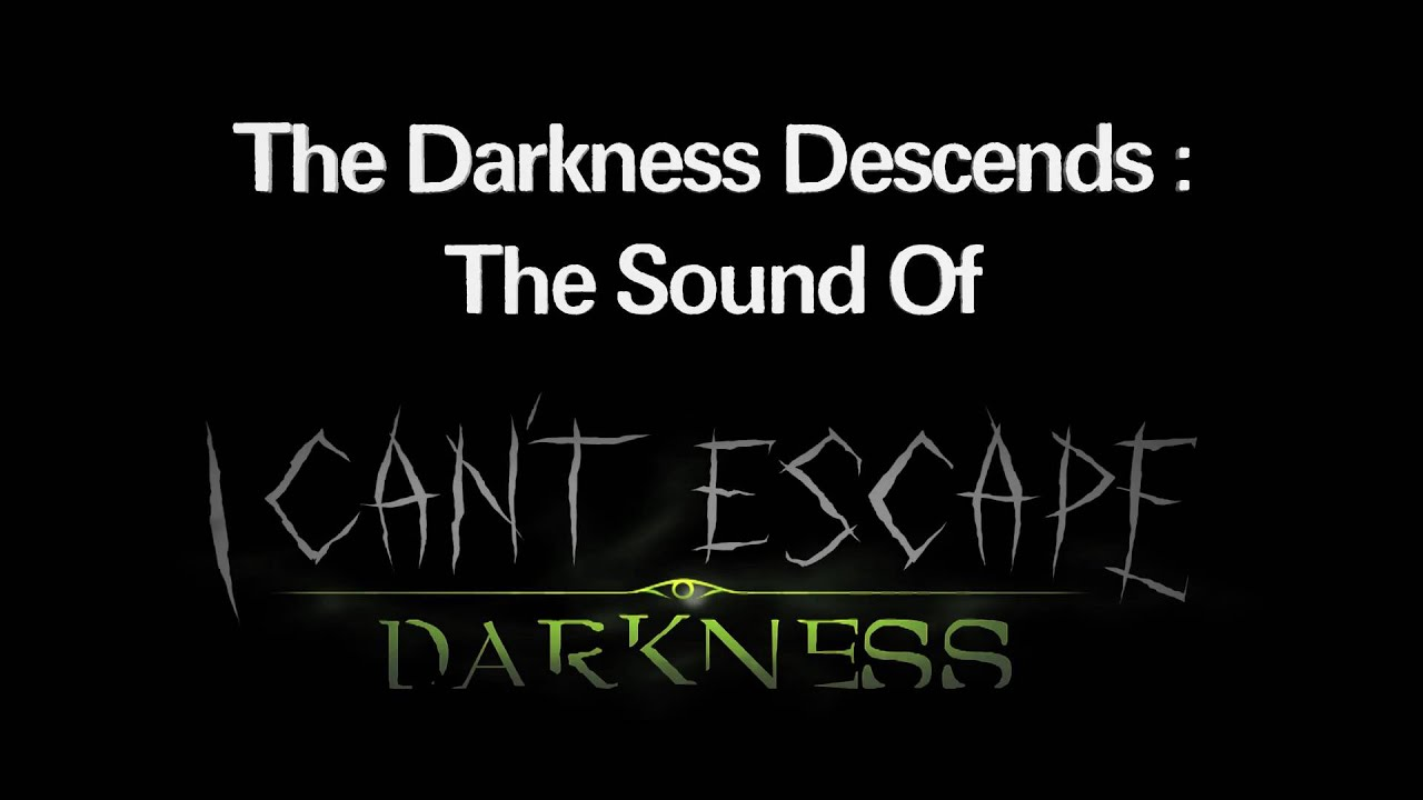 I Can't Escape Darkness - Documentary