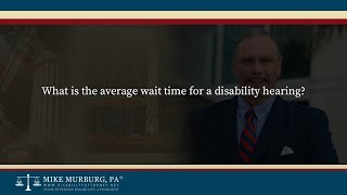 Video thumbnail: What is the average wait time for a disability hearing?