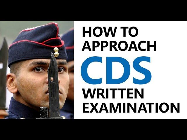 CDS Exam | How to Approach Combined Defence Services Written Examination (IMA, OTA, INA, IAFA)