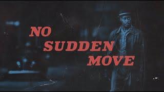 No Sudden Move | Official Teaser | HBO Max