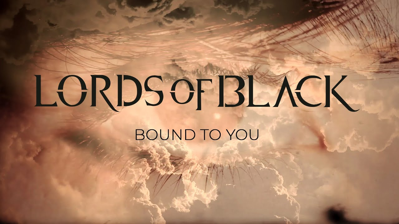 Lords Of Black - Bound To You
