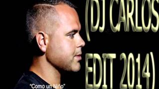 Juan Magan - Como Un Niño (DJ CARLOS EDIT)