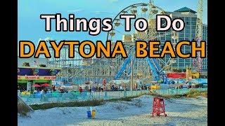 Top Things To Do in Daytona Beach, Florida | 4K