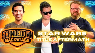 Star Wars Title Aftermath | Schmoedown Backstage #76 by Schmoes Know