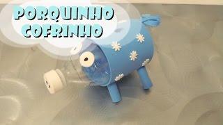 DIY.: Porquinho + Cofre - Recycled Art