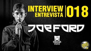 Interview | Entrevista | #018 - Joe Ford